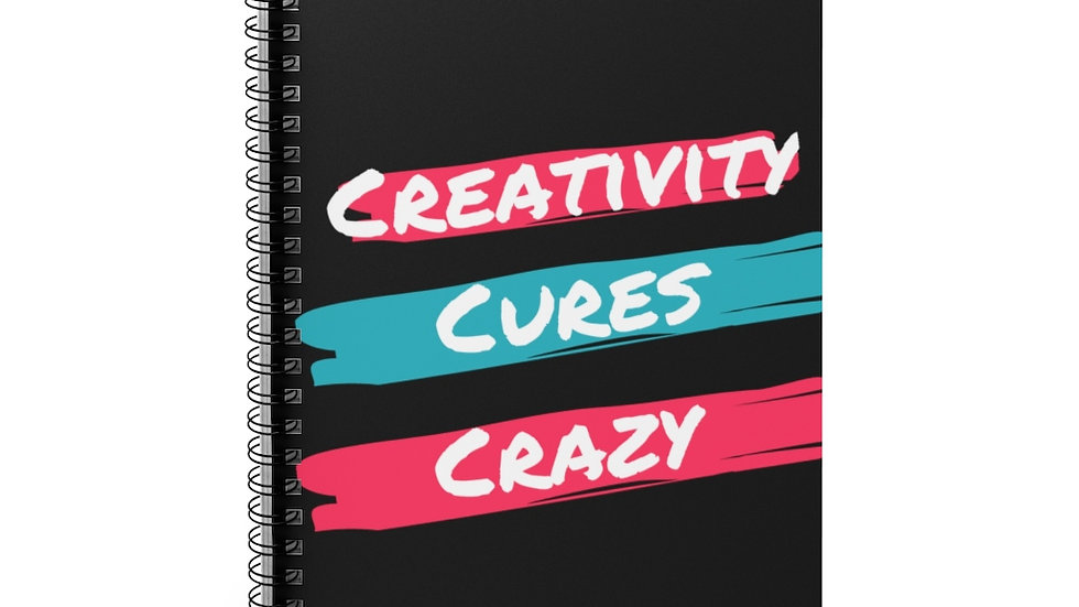 """""""Creativity Cures Crazy"""" Spiral Notebook - Ruled Line"""