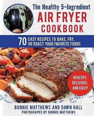 the-healthy-5-ingredient-air-fryer-cookb