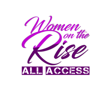 Woman on the Rise All Access