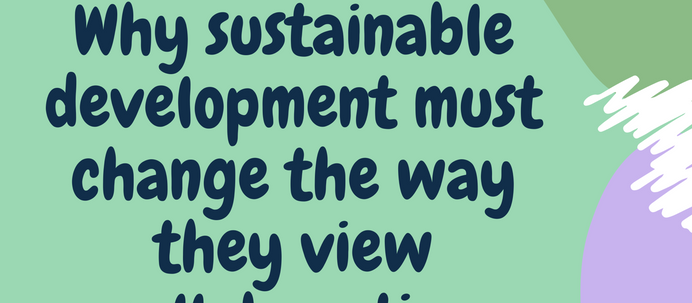 Why sustainable development must change the way they view collaboration