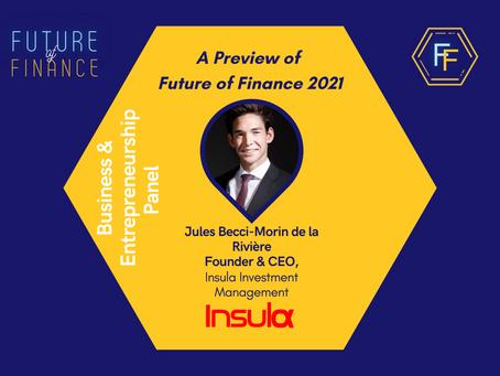 Introducing Jules Becci-Morin de la Rivière (CEO at Insula Investment Management): FoF 2021 Preview