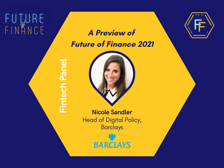 Introducing Nicole Sandler (Head of Digital Policy at Barclays): Future of Finance 2021 Preview
