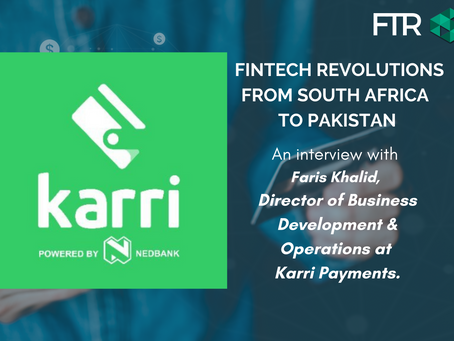 Karri Payments: FinTech Revolutions from South Africa to Pakistan