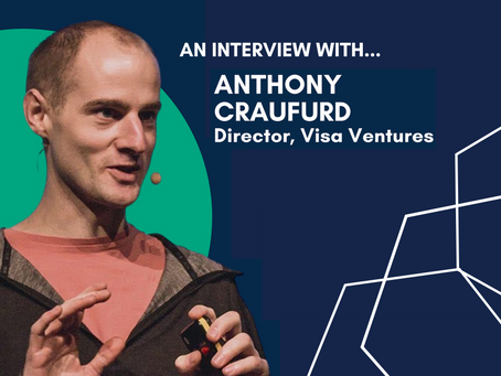 'Payments are a two-sided network': Interview with Anthony Craufurd (Director of Visa Ventures)