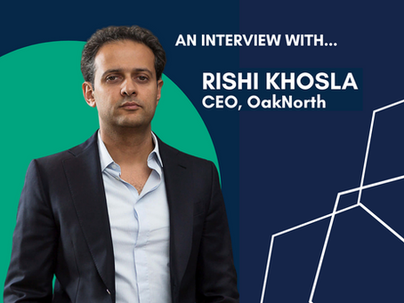 'The best time to start a business is now': Rishi Khosla OBE (Co-Founder and CEO of OakNorth)