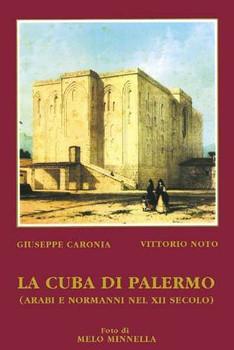 G. Caronia, La Cuba di Palermo