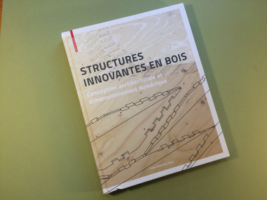 Yves Weinand, Structures innovantes en bois