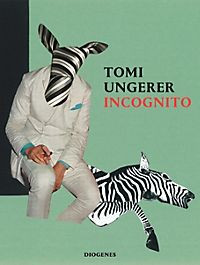 Tomi Ungerer, Incognito
