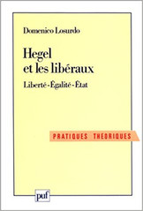 Domenico Losurdo, Hegel et les libéraux