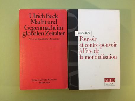 Ulrich Beck, Pouvoir et contre-pouvoir à l'heure de la mondialisation
