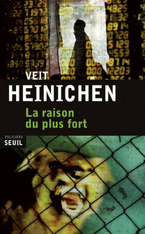 Veit Heinichen, La raison du plus fort