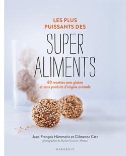 Les plus puissants des Super Aliments :: Marabout