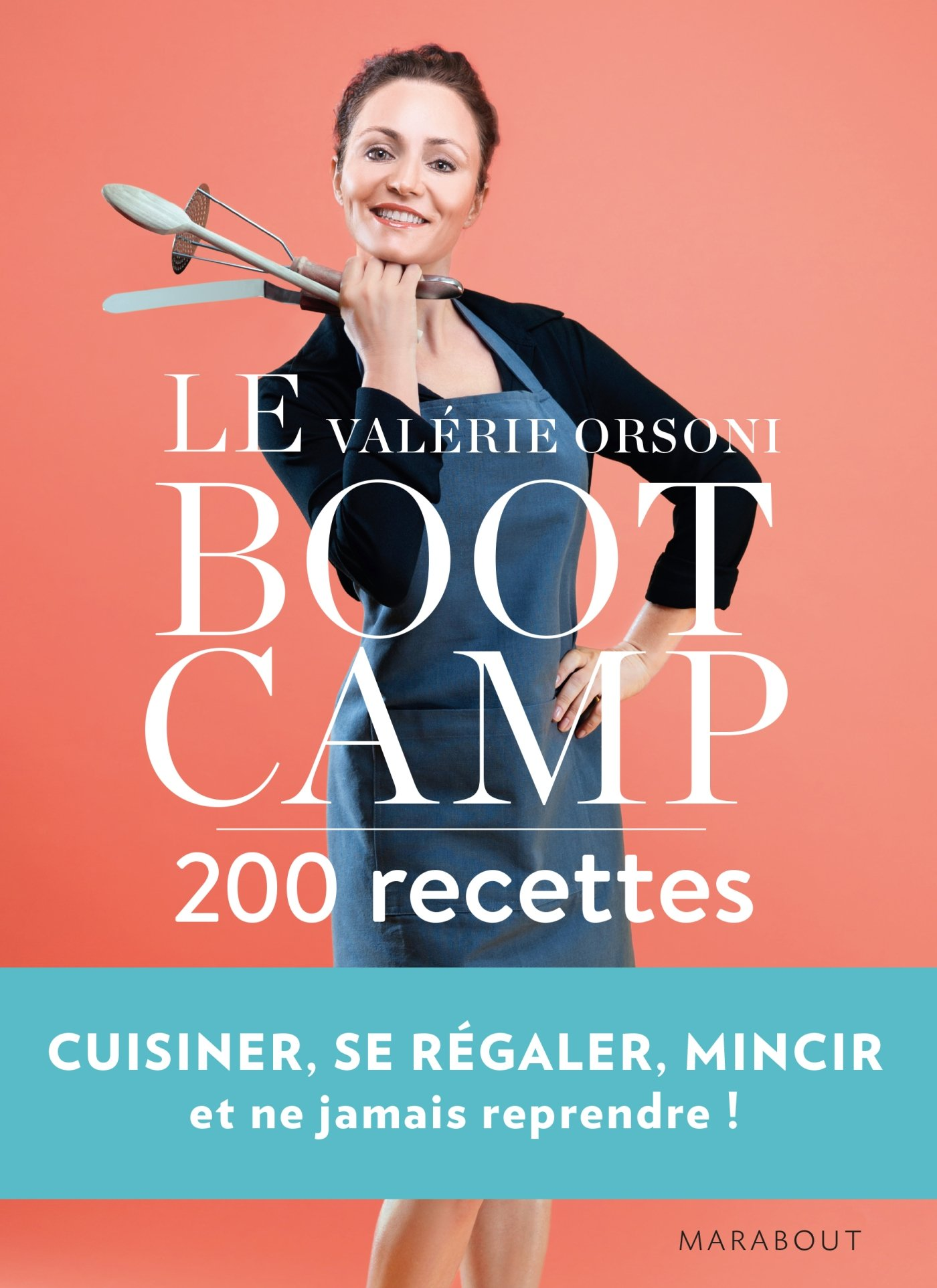 Le Bootcamp, 200 recettes :: Marabout