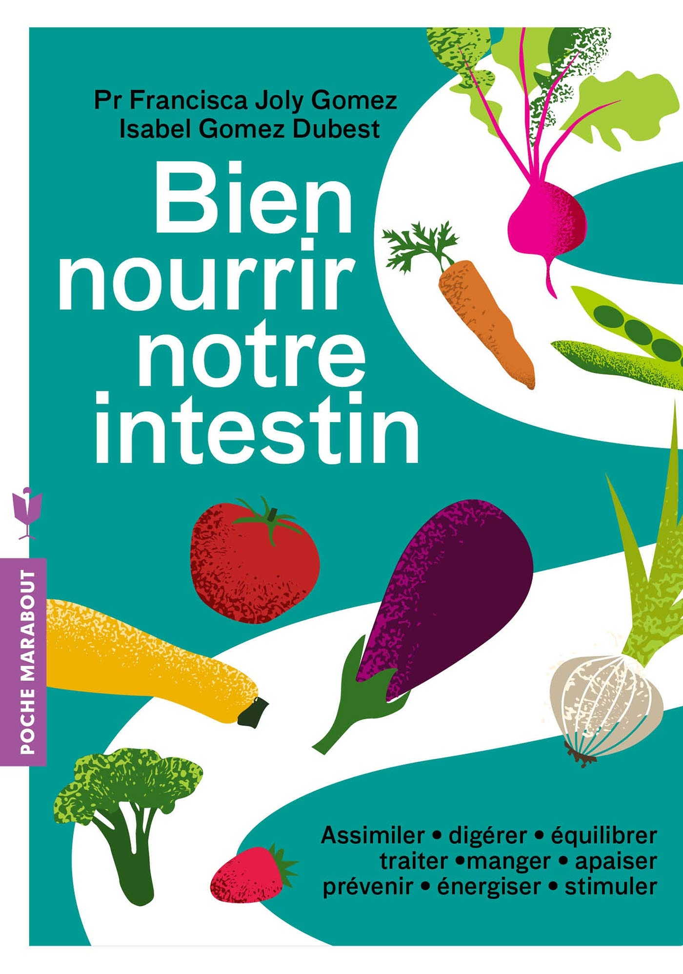 Bien nourrir notre Intestin :: Marabout