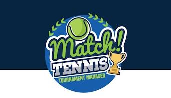 Match Tennis App is your 'Virtual Tournament Desk'