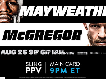 Sling TV to offer Mayweather v. McGregor fight on pay-per-view