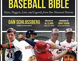 Over 50 years covering baseball, Dan Schlossberg releases 'The New Baseball Bible: Notes, Nugget