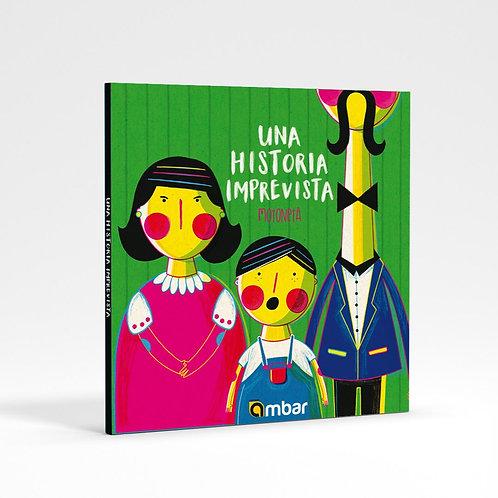 """""""Una Historia Imprevista"""" álbum ilustrado"""
