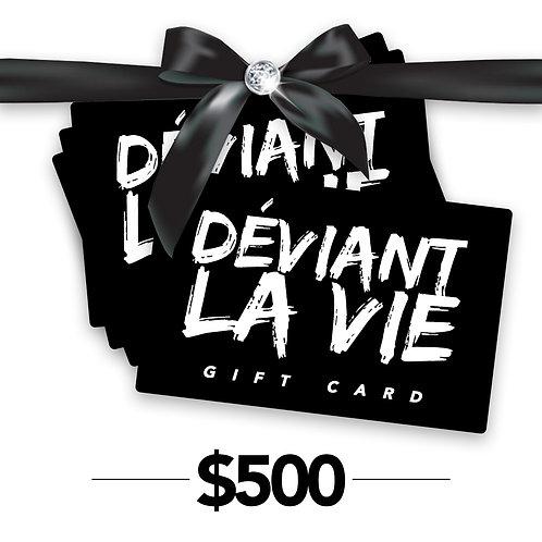 Déviant Bucks $500