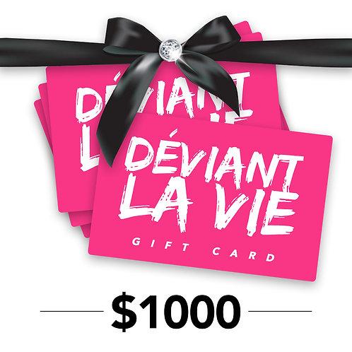 Déviant Bucks $1000
