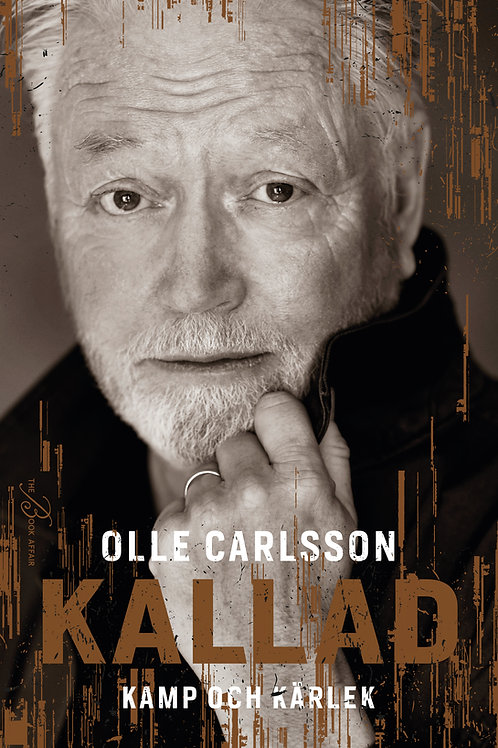 """Signerat exemplar av nya boken """"Kallad - kamp och kärlek"""" av Olle Carlsson."""