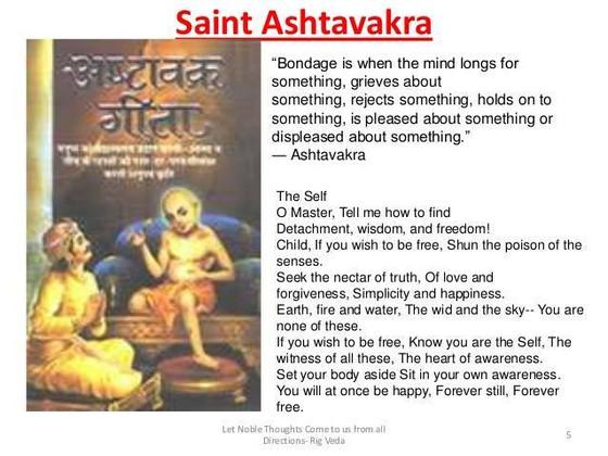 WHO   IS ASHTAVAKRA? WHY IS     ''ASHTAVAKRAGEETA''A MILESTONE FOR  EVERY SADHAK?THE