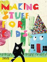 Making Stuff for Kids book