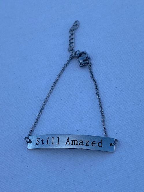 Still Amazed Bracelet