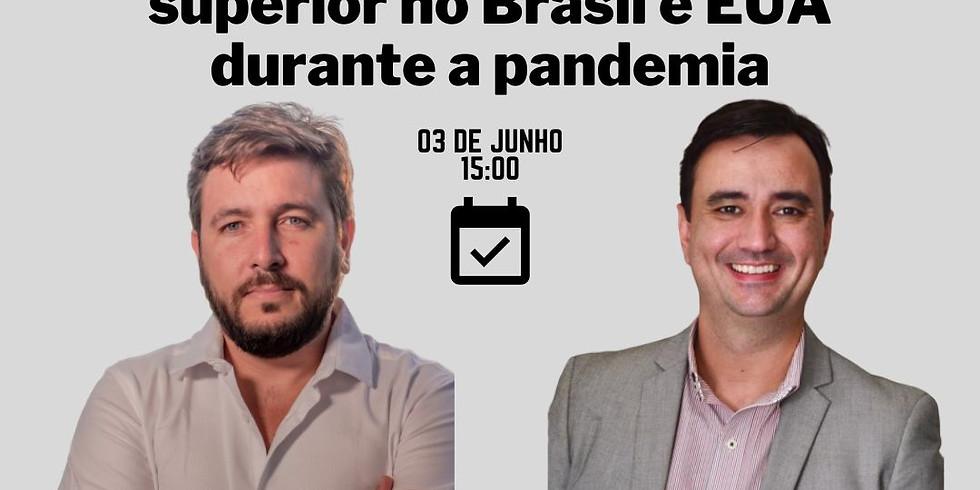Webinar Education: Os desafios do ensino superior no Brasil e EUA durante a pandemia