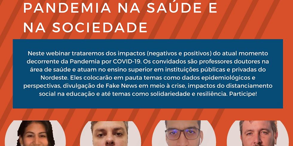 Webinar Covid-19: Os Impactos da Pandemia na Saúde e na Sociedade