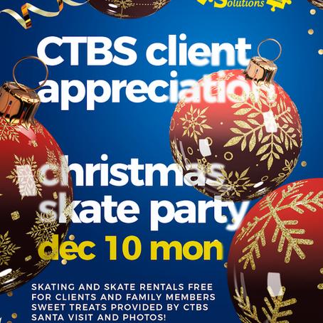 CTBS Client Appreciation Christmas Skate Party!