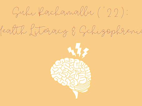Suhi Rachamallu: Health Literacy & Schizophrenia