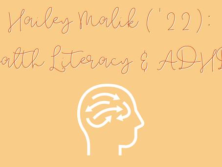 Hailey Malik on Health Literacy: ADHD