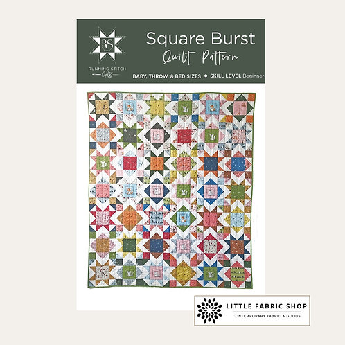 Running Stitch Quilts | Quilt Pattern | Square Burst Quilt