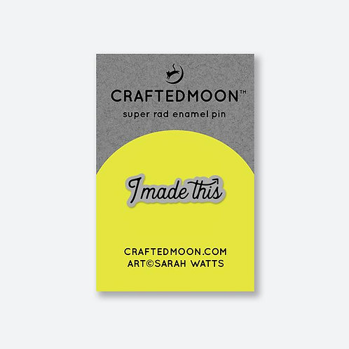 I Made This Enamel Pin | by, Sarah Watts of Crafted Moon