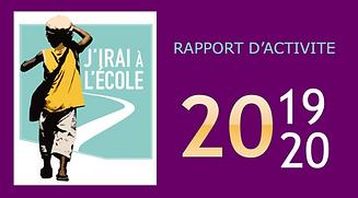 Rapport d'activité de l'association J'irai à l'école 2019, 2020