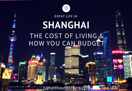 Expat Life in Shanghai: The Cost of Living and How You Can Budget