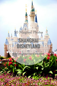 20 Magical Photos Shanghai Disneyland Cait Without Borders