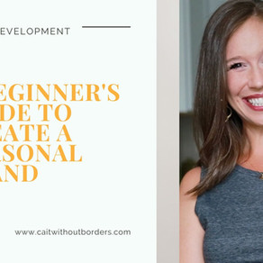 A Beginner's Guide to Create a Personal Brand