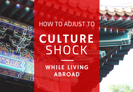 How to Adjust to Culture Shock While Living Abroad