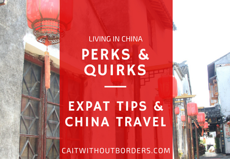 What to Expect While Living in China: Perks and Quirks