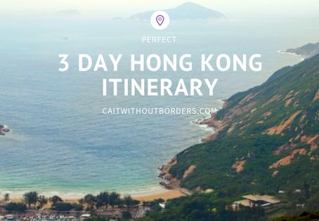A Perfect 3 Day Hong Kong Itinerary