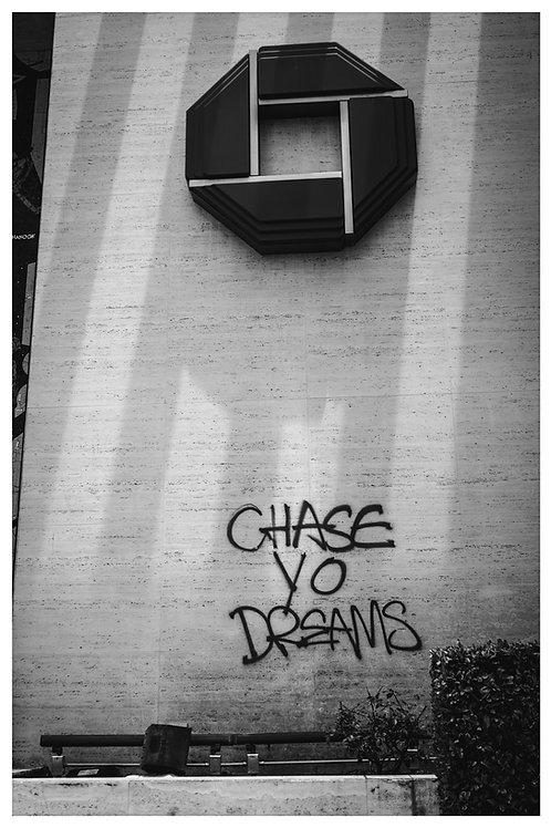 Chase Yo Dreams