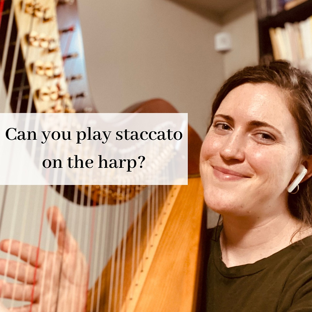 writing for harp, can you play staccato on the harp?