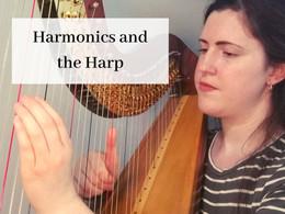 The Best Range for Harp Harmonics