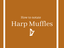 How to notate muffles on the harp