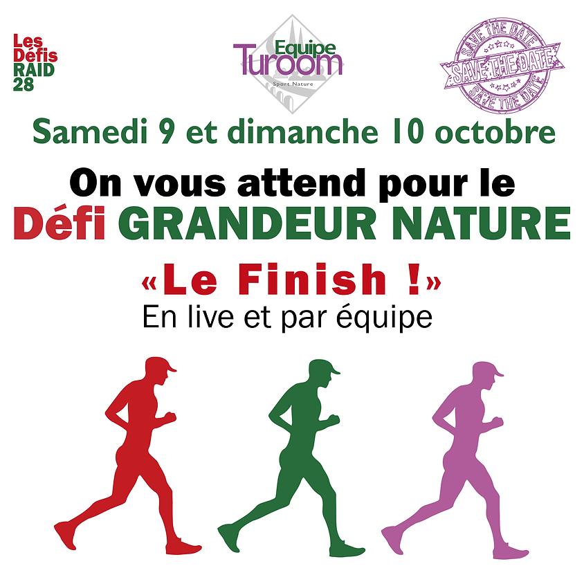 """DEFI 26 : GRANDEUR NATURE """" Le Finish"""""""