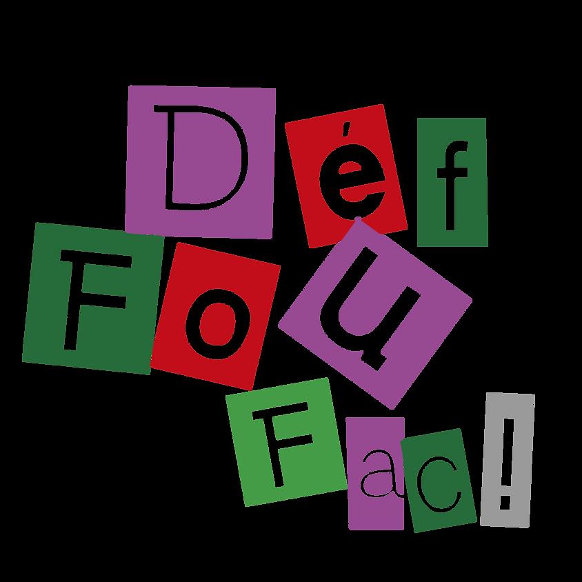 DEFI 14 : Le Défi Fou Fac_prolongé au 6 juin inclus