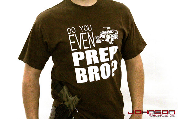 DO YOU EVEN PREP BRO?