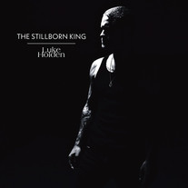 Luke Holden / The Stillborn King